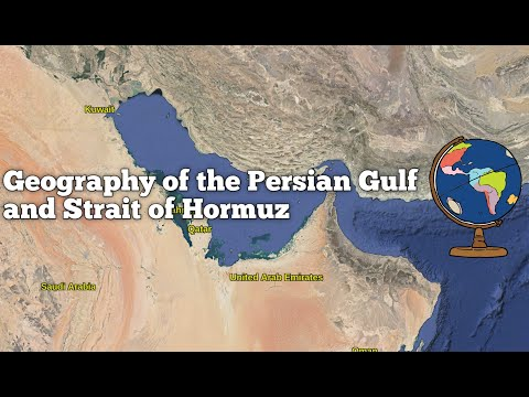 The Geography of the Persian Gulf and Strait of Hormuz