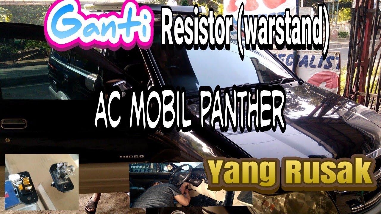 Mengganti Resistor Warstand Ac Mobil Panther
