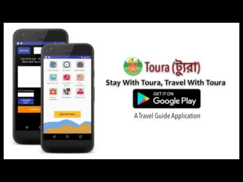 Toura (ট্যুরা) - Best Traveling App for Bangladeshi Tourist and Travelers