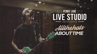ALL THE HATS - About Time (Penny Lane Live Studio Session)