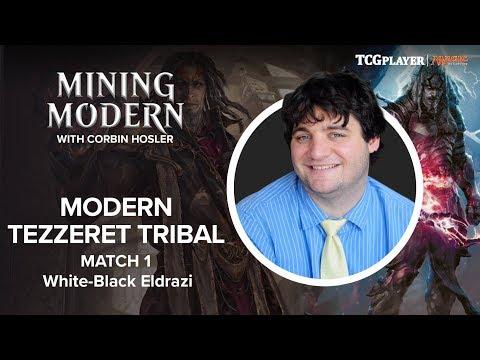 [MTG] Mining Modern - Tezzeret Tribal | Match 1 VS White-Black Eldrazi