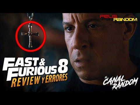 Errores de películas Fast and Furious 8 Review Crítica y Resumen Rapidos y Furiosos A todo gas
