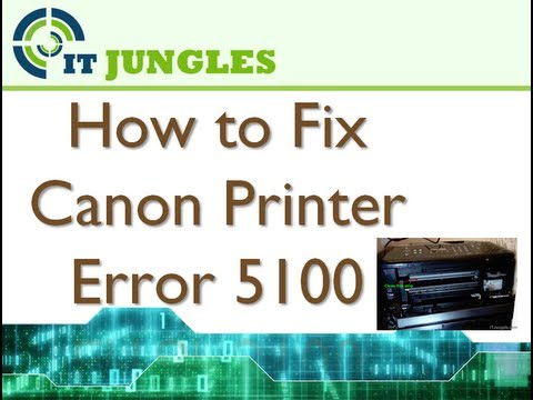 How To Fix Canon Printer Error 5100  YouTube