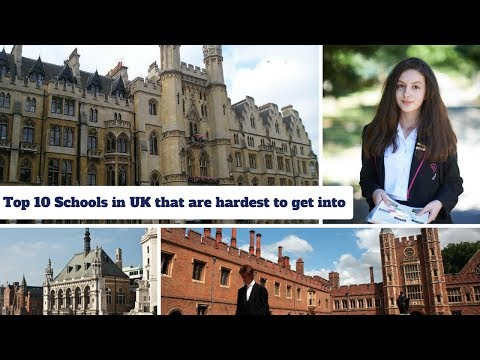 Top 10 Schools in UK (London) that are hardest to get into
