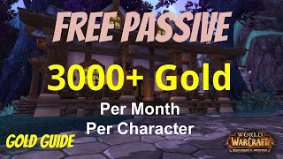 WoW 6.2 Gold Guide: How to Make 3000+ Easy Passive Gold per Month - Garrison Cache, WoD
