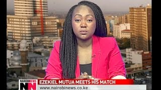 NAIROBI NEWS BULLETIN: Ezekiel Mutua meets his match