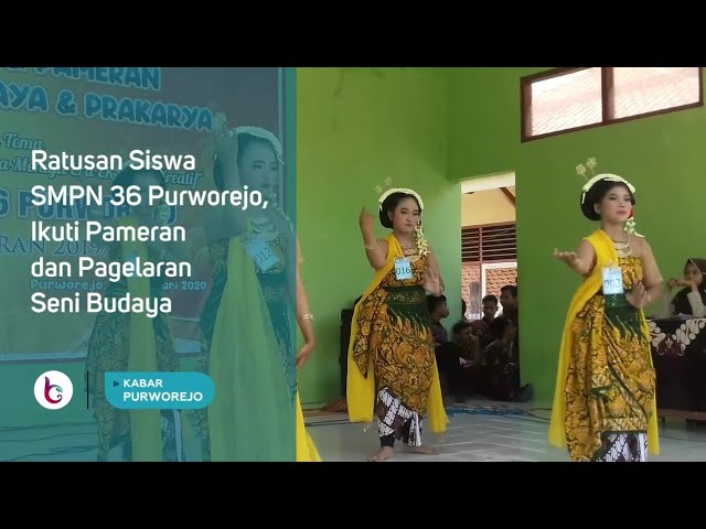 Ratusan Siswa SMPN 36 Purworejo, Ikuti Pameran dan Pagelaran Seni Budaya