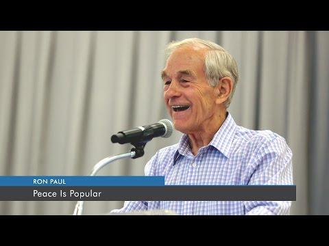 Peace Is Popular | Ron Paul