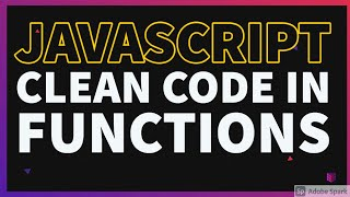 Writing Clean Code for Functions #03