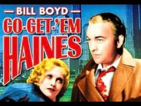 Go Get 'Em, Haines (1936) - Full Movie