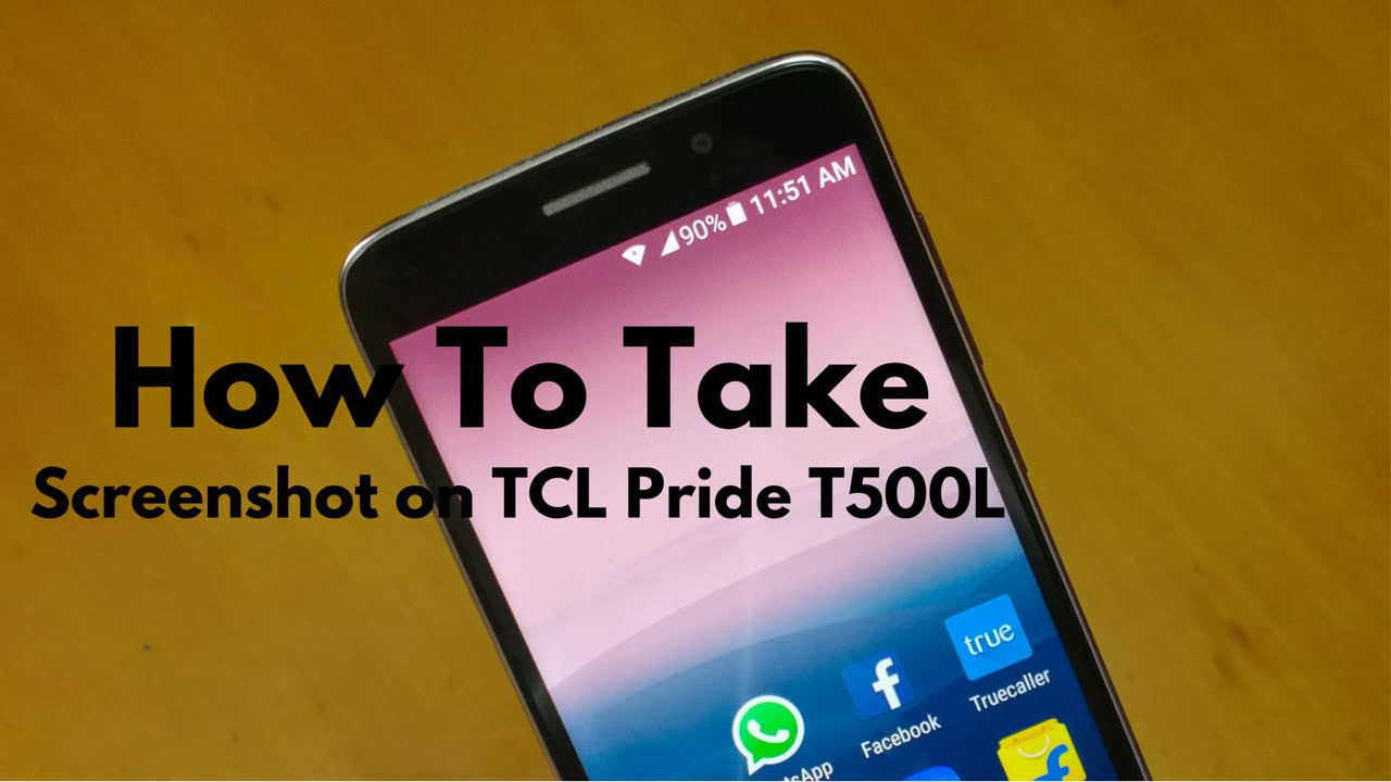 How To Take Screenshot on TCL Pride T500L