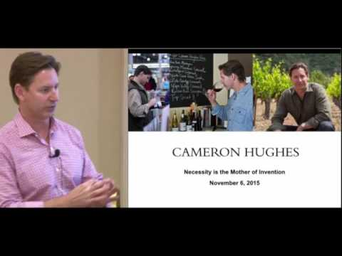 Necessity is the Mother of Invention   Cameron Hughes Founder & CEO Cameron Hughes Wine SD