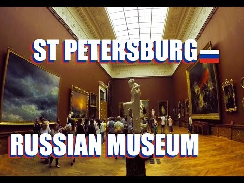 The Russian Museum Saint Petersburg Russia: Tour The  Ivan Aivazovsky Paintings