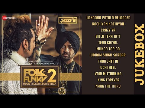 Folk N Funky 2 - Full Album Audio Jukebox | Jazzy B | Sukshinder Shinda