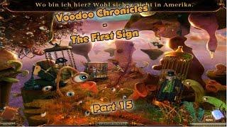 VERRÜCKTE Welt! + Credits ►Voodoo Chronicles - The First Sign ► Part 15