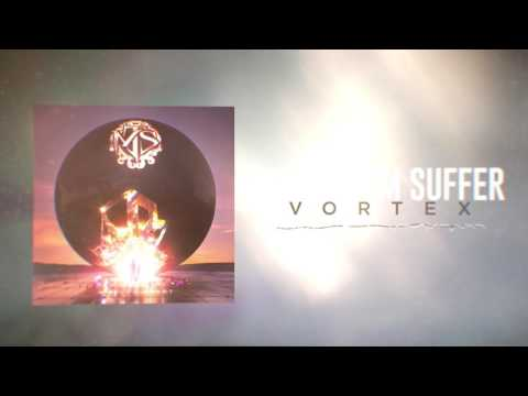 Make Them Suffer - Vortex (Interdimensional Spiral Hindering Inexplicable Euphoria)