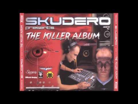 Skudero - The Killer Album (Radikal Makina Session)