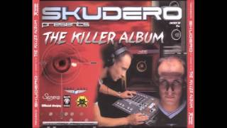 Skudero - The Killer Album (Radikal Makina Session)