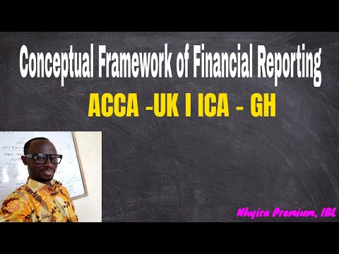 Conceptual Framework of Financial Reporting l ACCA l ACCOUNTING