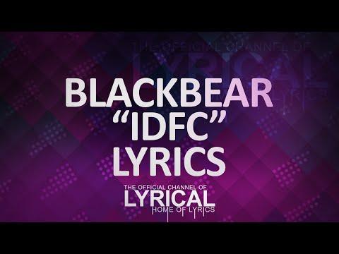 Blackbear - Idfc Lyrics