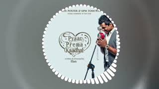 Pyaar Prema Kadhal Bgm | Yuvan Shankar Raja | WhatsApp Status