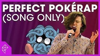 FULL SONG: The Perfect PokéRap   Unraveled BONUS
