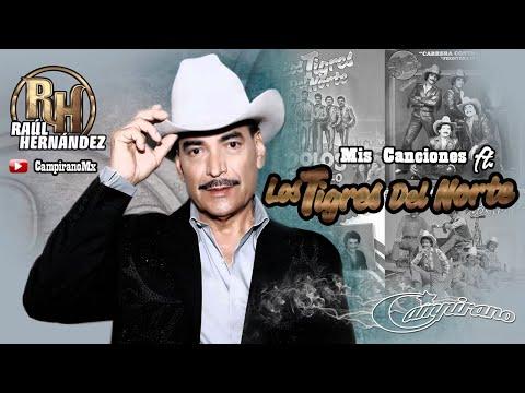 Raul Hernandez Mis Canciones Ft. Los Tigres Del Norte