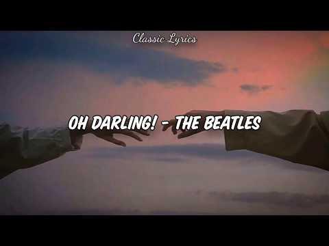 Oh Darling! - The Beatles (Letra/ Lyrics) [Sub Español + English]