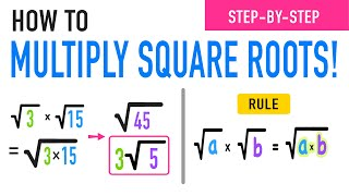 Multiplying Square Roots Rขle Explained!
