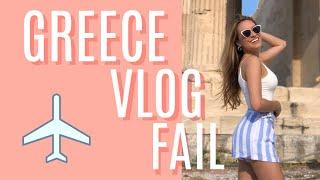Greece travel vlog FAIL (don't do this)
