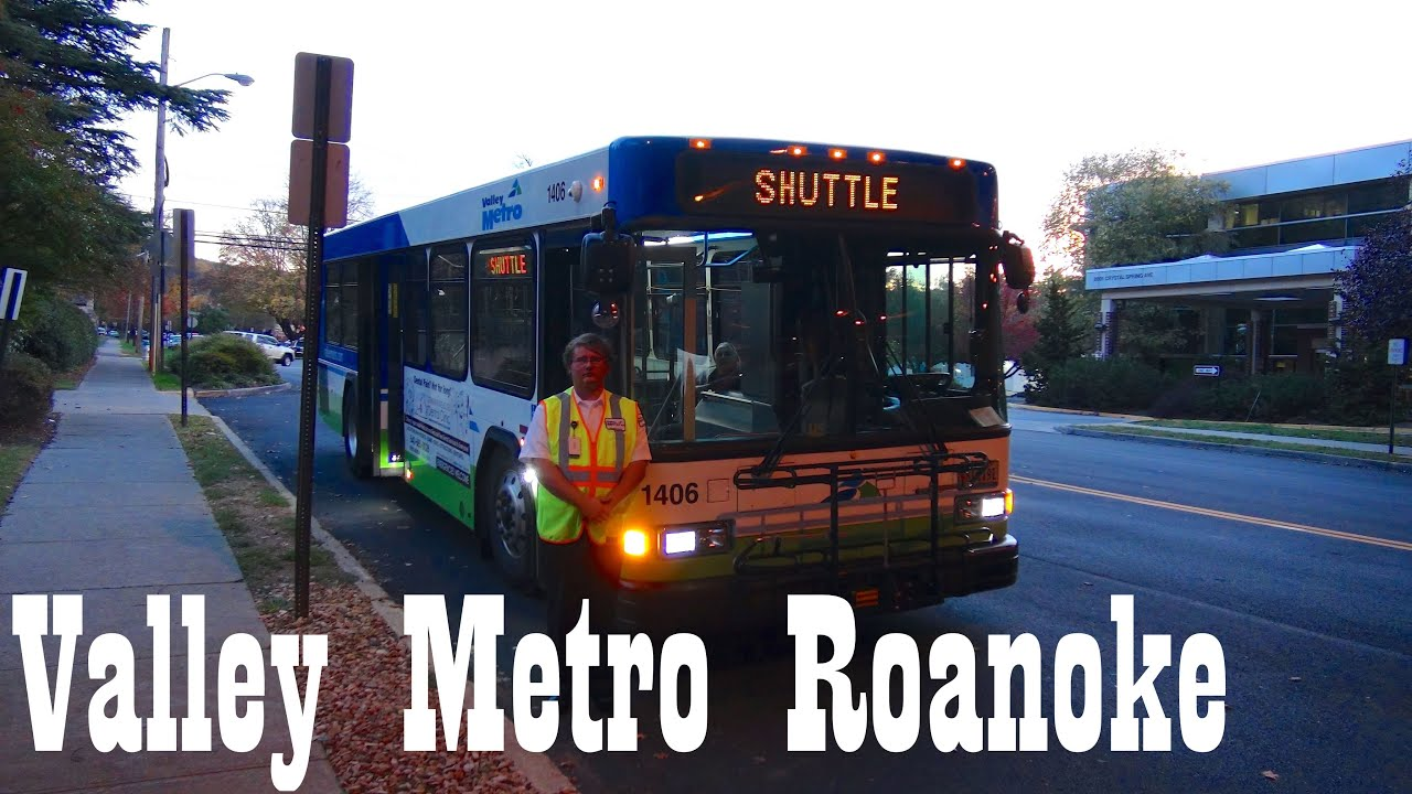 Valley Metro - Bus 1406 - Roanoke VA: Star Line Trolley - Market Route with  Gillig Low Floor