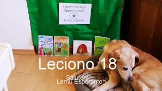 Lernu Esperanton kun Superhundo! – Leciono 18