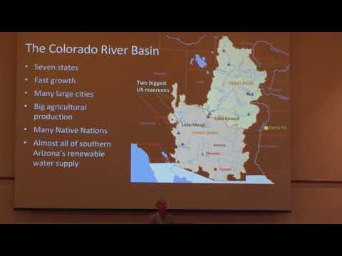 2018 Water Summit: Climate Change Impact the Colorado River Flows