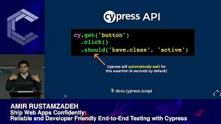 Amir Rustamzadeh | Ship Web Apps Confidently: End-to-End Testing with Cypress | ComponentsConf 2019