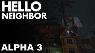Hello, Neighbor Alpha 3 Walkthrough/Longplay (No Commentary)