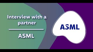 Interview with a partner - ASML