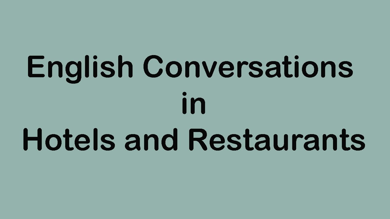 English Conversations in Hotels and Restaurants
