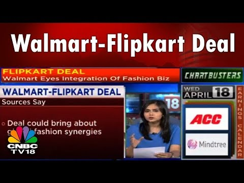 #CNBCTV18Exclusive: Walmart Plans Integration of Flipkart's Fashion biz Post Deal || CNBC TV18