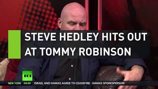 Steve Hedley hits out at Tommy Robinson