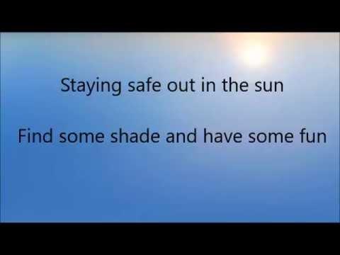 Sun Safety Karaoke Song