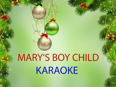 MARY'S BOY CHILD - KARAOKE