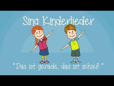 Das Ist Gerade, Das Ist Schief - Kinderlieder Zum Mitsingen | Sing Kinderlieder