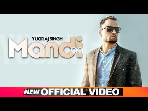 Mandi Aa (Official Video) | Yugraj Singh | Vinder Nathumajra | Latest Punjabi Songs 2019