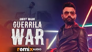 Guerrilla War (Remix) | Amrit Maan Ft DJ Goddess | Deep Jandu | DJ RannVish | Remix 2019