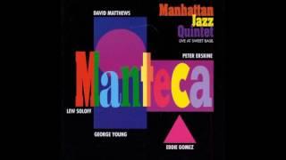 参考音源 Manhattan Jazz Quintetというところの演奏です。 調べてもこ...
