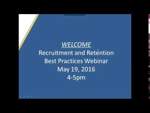 Best Practices in Recruitment and Retention