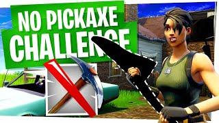 NO PICKAXE CHALLENGE! - Fortnite Battle Royale