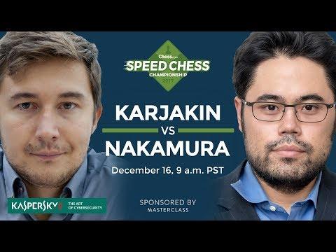2017 Speed Chess Championship: Karjakin vs Nakamura