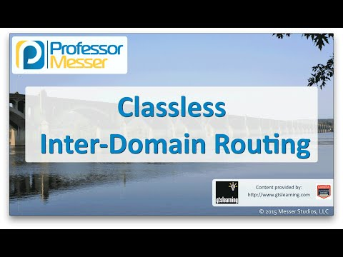 Classless Inter-Domain Routing - CompTIA Network+ N10-006 - 1.8