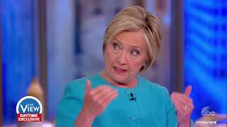 Hillary Clinton on Russia Probe, Criticism Of Marriage, Debate Night   The View